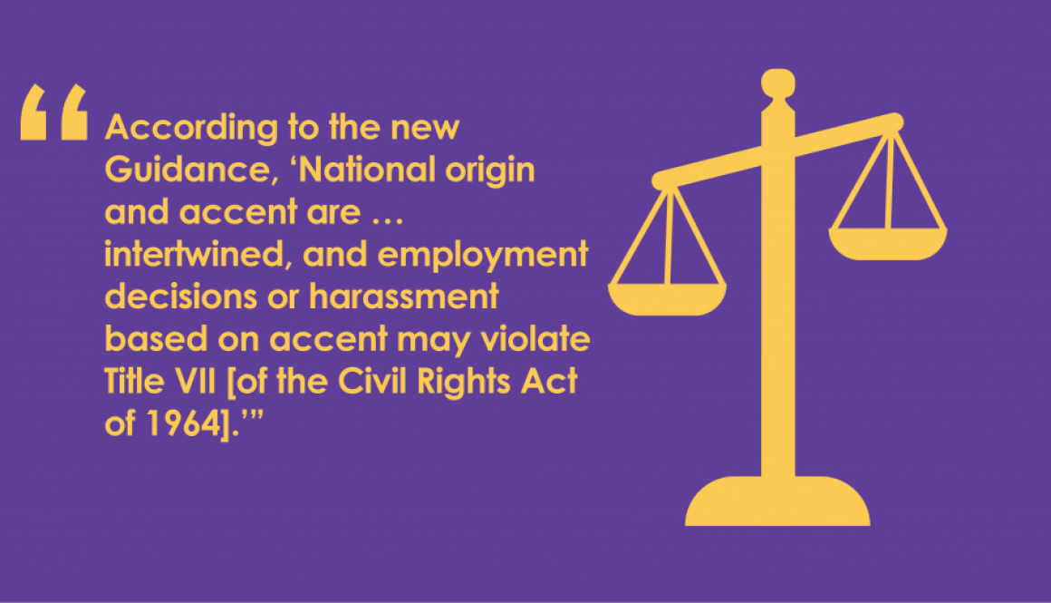 New EEOC Guidance clarified federal law with respect to language based discrimination.