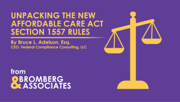 New rules stipulated by Section 1557 of the Affordable Care Act went into effect in July 2016.