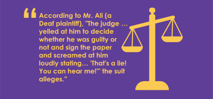 From a recent ADA discrimination case involving Deaf rights.