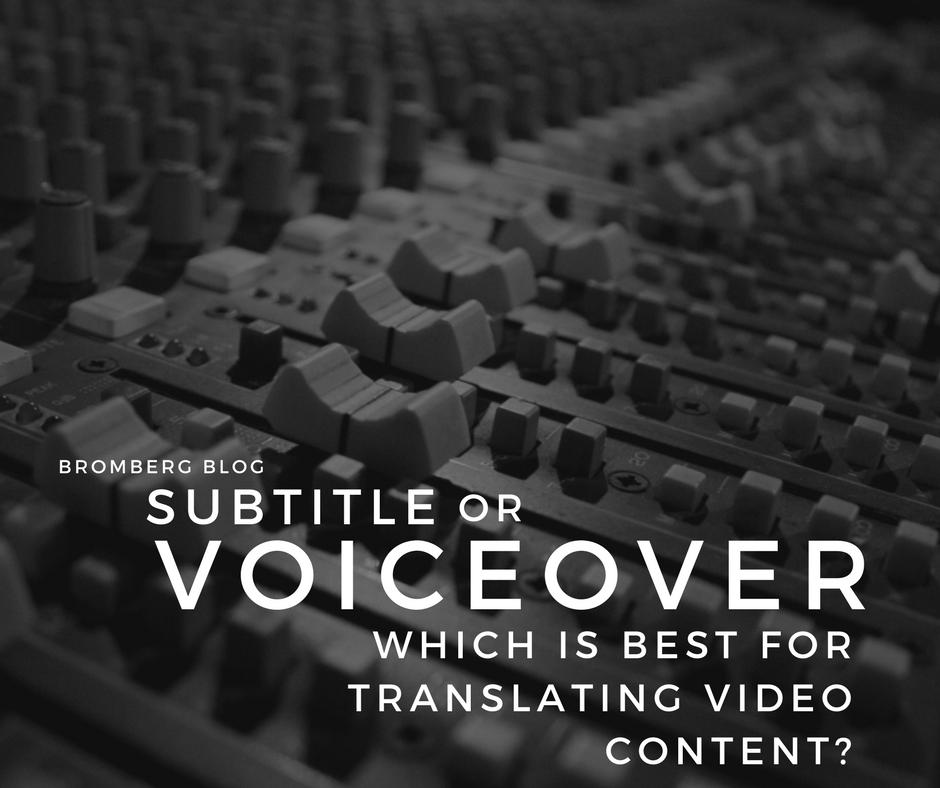 Subtitle or Voiceover: Which is best for translating video content?