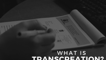 What is Transcreation Part 2