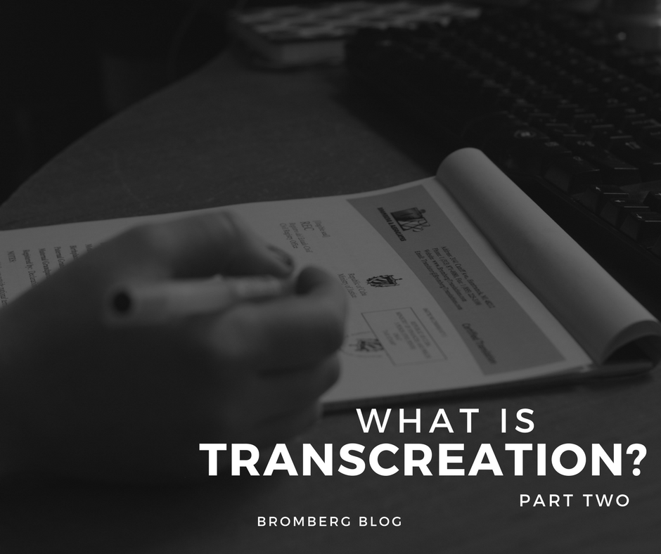 What is Transcreation? Part Two