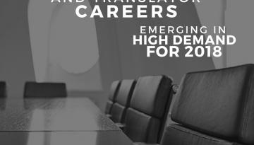 Interpreter and Translator Careers in High Demand for 2018