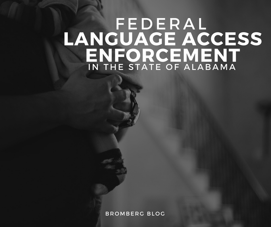 Federal Language Access Enforcement in the state of Alabama (BromBlog)