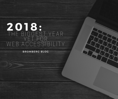2018: The Biggest Year Yet for Web Accessibility (BromBlog)
