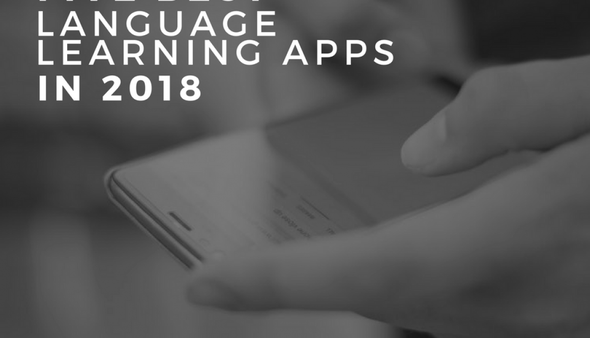 Bromberg Blog: Five Best Language Learning Apps in 2018