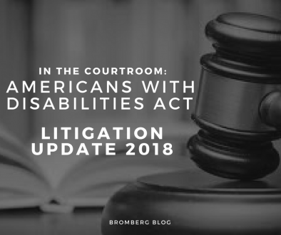 In the Courtroom Americans with Disabilities Act Litigation Update - 2018