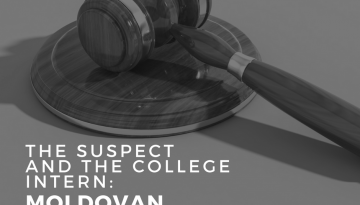 The Suspect and the College Intern: Moldovan vs. Russian