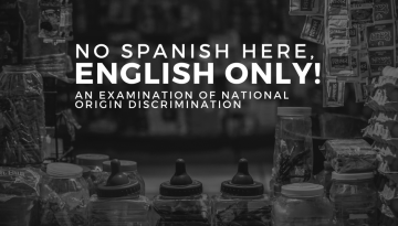 No Spanish Here, English Only! An examination of National Origin Discrimination at Albertsons store (San Diego)