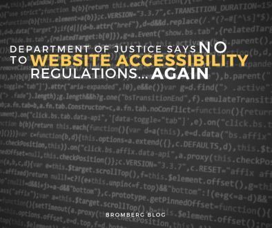 Department of Justice Says No to Website Accessibility Regulations... Again