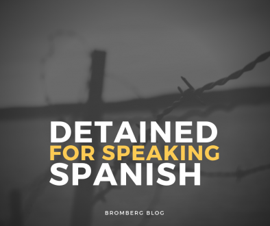 Detained for Speaking Spanish