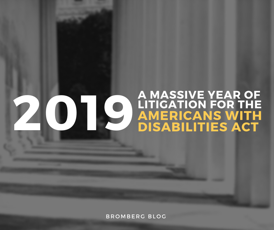 2019 A Massive Year of Litigation For the Americans with Disabilities Act