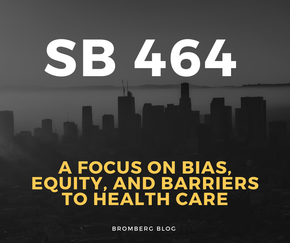 SB 464: A Focus on Bias, Equity, and Barriers to Health Care